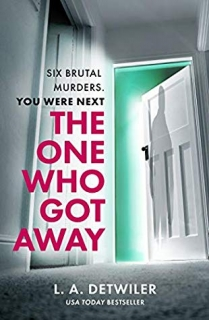 The One Who Got Away by L.A. Detwiler