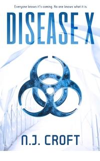 Disease X by N.J. Croft