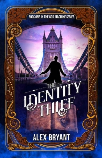 The Identity Thief by Alex Bryant
