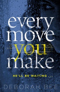 Every Move You Make by Deborah Bee