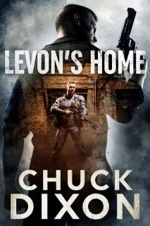 Levon's Home by Chuck Dixon