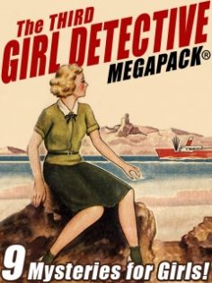 The Third Girl Detective Megapack by Margaret Sutton