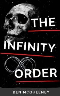 The Infinity Order by Ben McQueeney