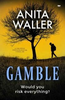 Gamble by Anita Waller