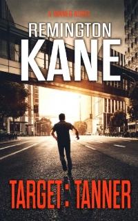 Target: Tanner by Remington Kane