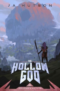 The Hollow God by JA Hutson