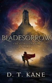 Bladesorrow by D.T. Kane