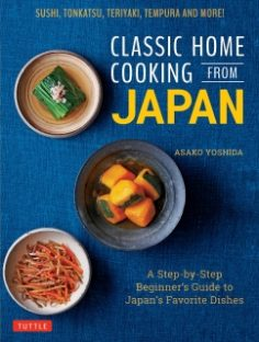 Classic Home Cooking from Japan by Asako Yoshida