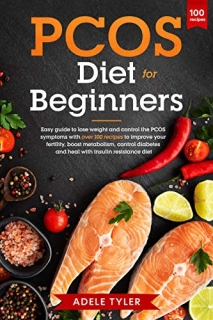 PCOS Diet For Beginners by Adele Tyler