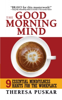 The Good Morning Mind by Theresa Puskar