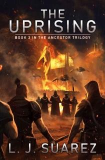 The Uprising by L.J. Suarez