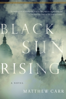 Black Sun Rising by Matthew Carr