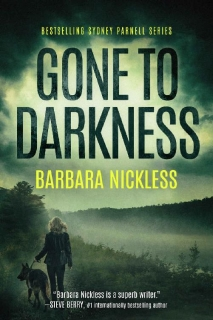 Gone to Darkness by Barbara Nickless