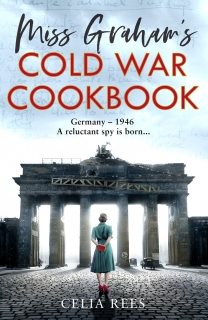 Miss Graham's Cold War Cookbook by Celia Rees