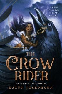 The Crow Rider by Kalyn Josephson