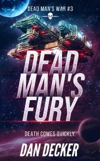 Dead Man's Fury by Dan Decker