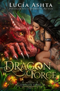 Dragon Force: The Complete Series by Lucia Ashta