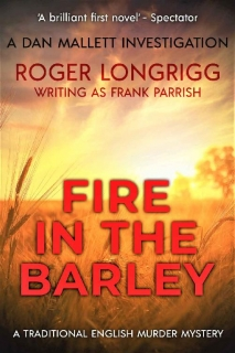 Fire in the Barley by Roger Longrigg, Frank Parrish