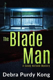 The Blade Man by Debra Purdy Kong