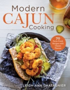 Modern Cajun Cooking by Leigh Ann Chatagnier