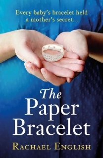 The Paper Bracelet by Rachael English