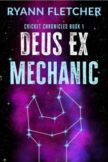 Deus Ex Mechanic by Ryann Fletcher