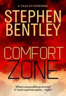 Comfort Zone: A Tale of Suspense by Stephen Bentley