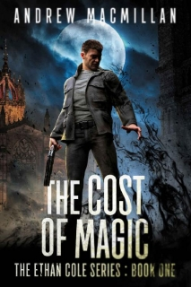 The Cost of Magic by Andrew Macmillan