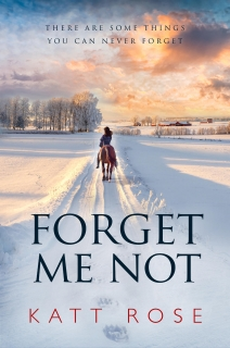 Forget Me Not by Katt Rose
