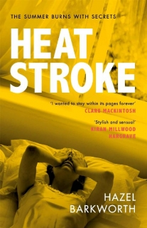 Heatstroke by Hazel Barkworth