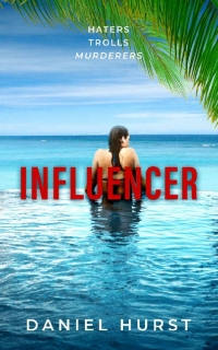 Influencer by Daniel Hurst