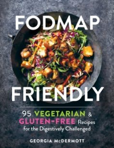 FODMAP Friendly by Georgia McDermott
