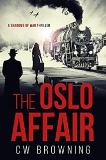 The Oslo Affair by CW Browning