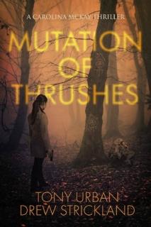 Mutation of Thrushes by Tony Urban, Drew Strickland