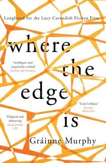 Where the Edge Is by Gráinne Murphy