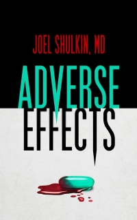 Adverse Effects by Joel Shulkin