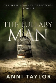 The Lullaby Man by Anni Taylor