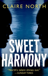Sweet Harmony by Claire North