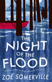 The Night of the Flood by Zoë Somerville