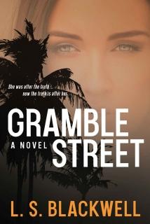 Gramble Street by L.S. Blackwell
