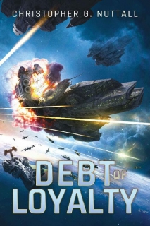 Debt of Loyalty by Christopher G. Nuttall