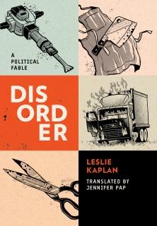 Disorder by Leslie Kaplan