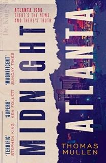 Midnight Atlanta by Thomas Mullen