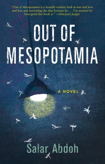 Out of Mesopotamia by Salar Abdoh