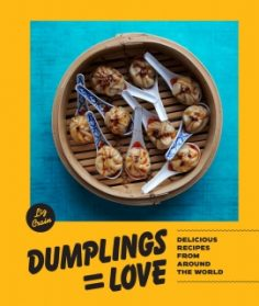 Dumplings Equal Love by Liz Crain
