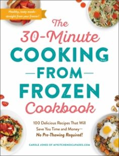 The 30-Minute Cooking from Frozen Cookbook by Carole Jones