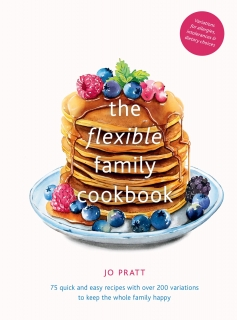 The Flexible Family Cookbook by Jo Pratt