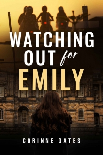 Watching Out for Emily by Corinne Oates
