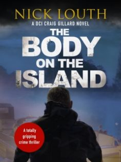 The Body on the Island by Nick Louth