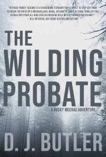 The Wilding Probate by D.J. Butler